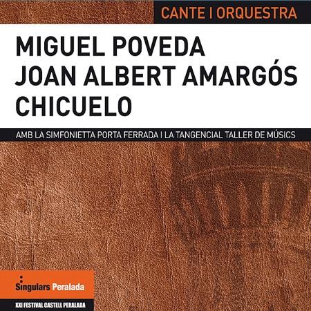"""Cante i Orquestra (Miguel Poveda, Joan Albert Amargós, Juan Gómez """"Chicuelo"""") [2009]"""