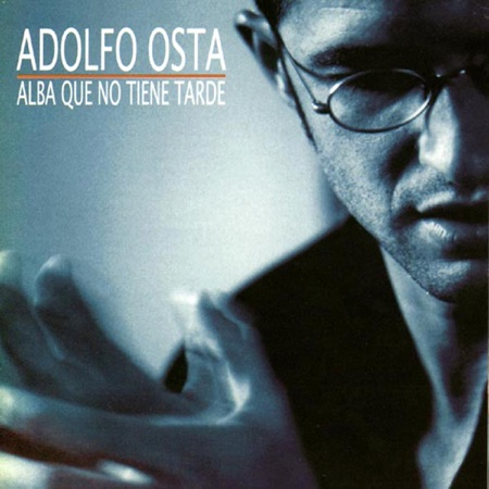 Alba que no tiene tarde (Adolfo Osta)