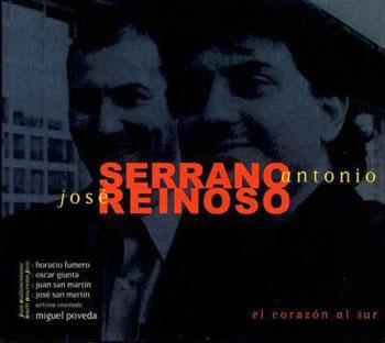 El corazón al sur (José Reinoso y Antonio Serrano)