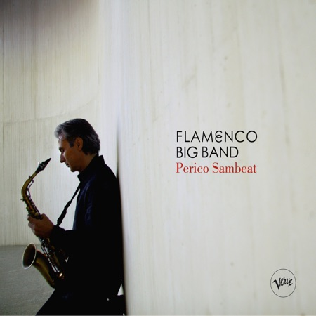 Flamenco Big Band (Perico Sambeat) [2008]