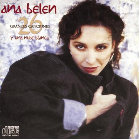 26 grandes canciones y una nube blanca (Ana Belén) [1989]