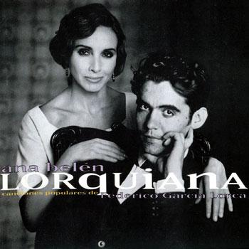 Lorquiana - Canciones (Ana Belén) [1998]