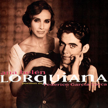 Lorquiana - Poemas (Ana Belén) [1998]