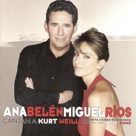Ana Belén y Miguel Ríos cantan a Kurt Weill (Ana Belén y Miguel Ríos) [1999]