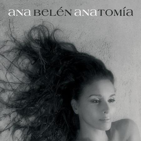 Anatomía (Ana Belén) [2007]