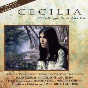 Cecilia: Desde que tú te has ido (Obra colectiva) [1996]