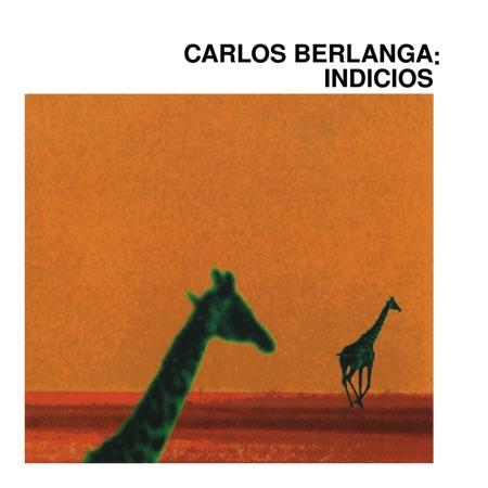 Indicios (Carlos Berlanga)