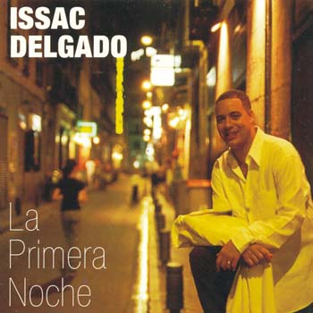 La primera noche (Issac Delgado)