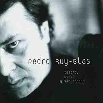 Teatro, circo y variedades (Pedro Ruy Blas)