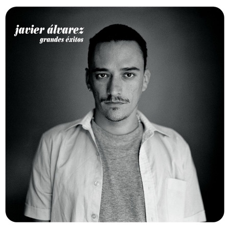 Grandes éxitos (Javier Álvarez)