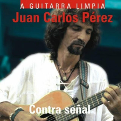 Contra señal (Juan Carlos Pérez) [2002]