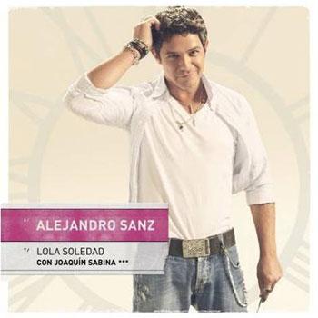 Lola Soledad (Alejandro Sanz) [2010]