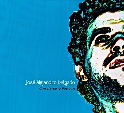 Canciones y poemas (José Alejandro Delgado) [2008]