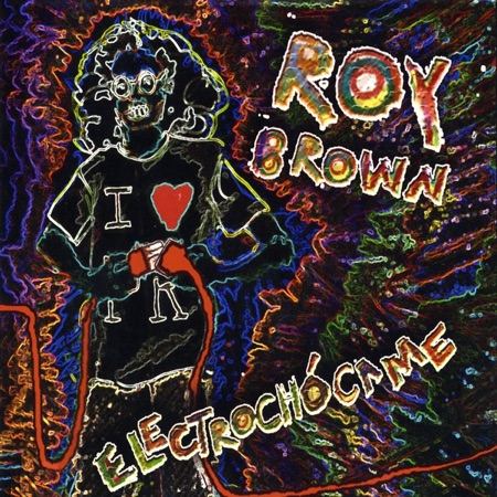 Electrochócame (Roy Brown) [2009]