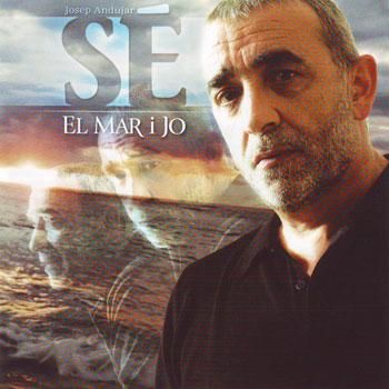 """El mar i jo (Josep Andújar """"Sé"""")"""