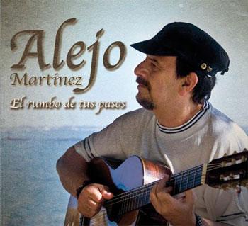 El rumbo de tus pasos (Alejo Martínez) [2009]