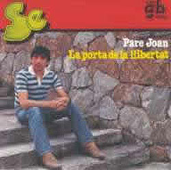 """Pare Joan y Les portes de la llibertat (Josep Andújar """"Sé"""") [1982]"""