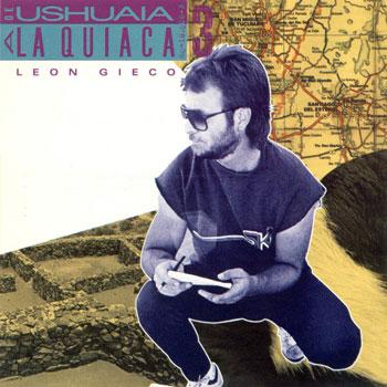 De Ushuaia a La Quiaca 3 (León Gieco) [1985]