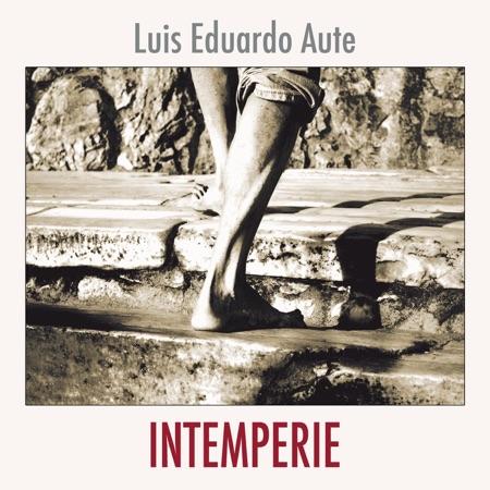 Intemperie (Luis Eduardo Aute)