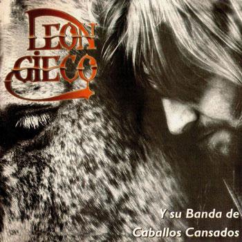 León Gieco y su Banda de Caballos Cansados (León Gieco) [1974]