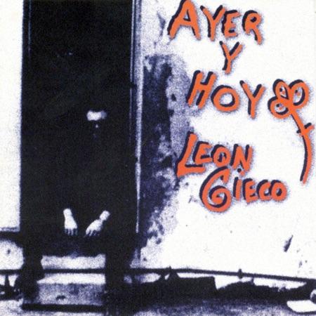 Ayer y hoy (León Gieco) [1989]