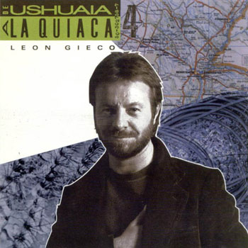 De Ushuaia a la Quiaca 4 (León Gieco)