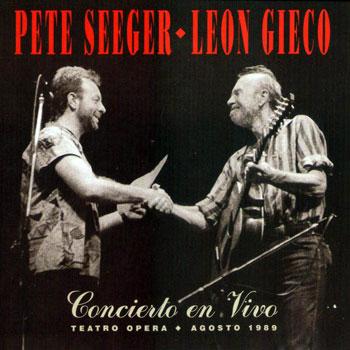 Concierto en vivo (Pete Seeger y León Gieco) [1990]