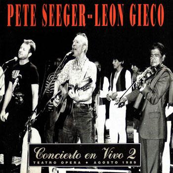 Concierto en vivo 2 (Pete Seeger y León Gieco) [1990]