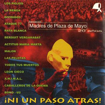 ¡Ni un paso atrás! Madres de la Plaza de Mayo 20 años (Obra colectiva) [1998]