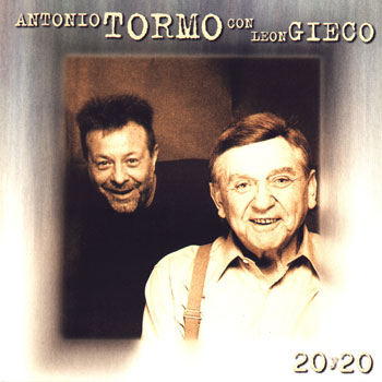 20 y 20 (Antonio Tormo con León Gieco)