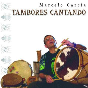 Tambores cantando (Marcelo García) [2005]