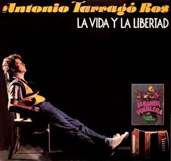 La vida y la libertad (Antonio Tarragó Ros) [1984]
