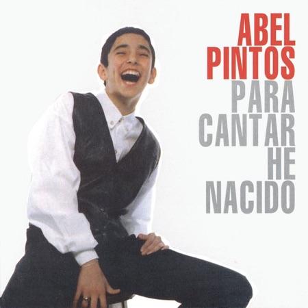 Para cantar he nacido (Abel Pintos) [1998]