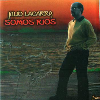 Somos ríos (Julio Lacarra)