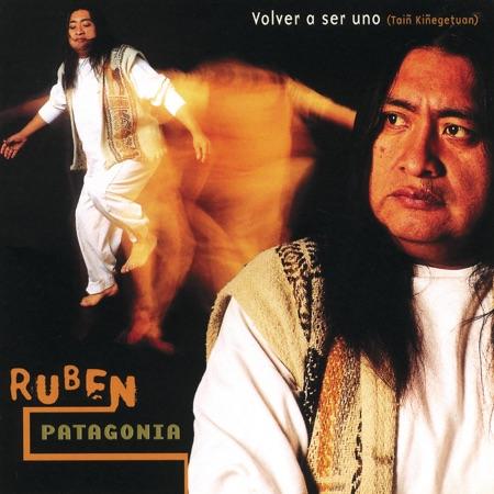 Volver a ser uno (Rubén Patagonia)