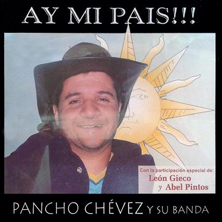 ¡Ay, mi país! (Pancho Chévez y su banda) [2005]