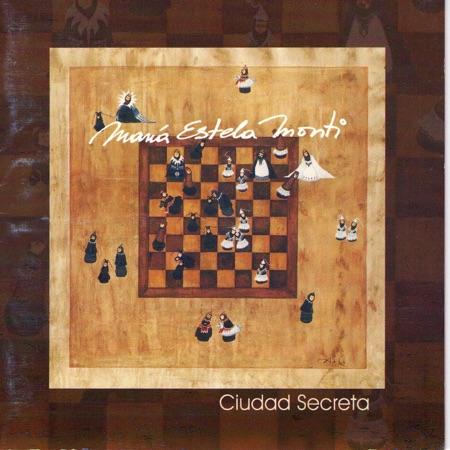 Ciudad secreta (María Estela Monti) [2005]