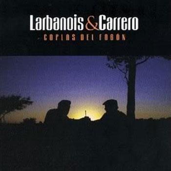 Coplas del fogón (Larbanois & Carrero) [2005]
