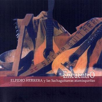 Encuentro (Elpidio Herrera y las Sachaguitarras atamisque�as)