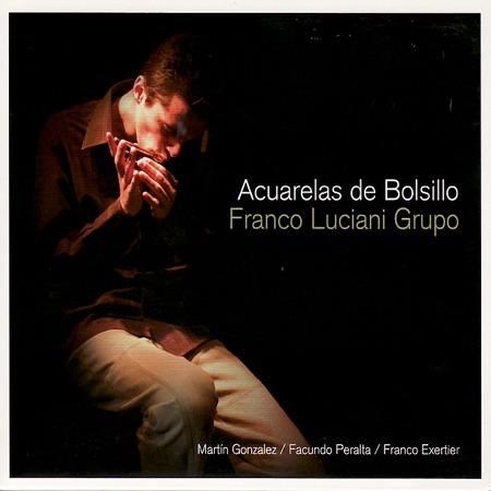 Acuarelas de bolsillo (Franco Luciani Grupo) [2007]