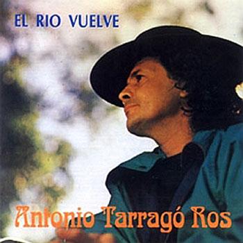 El río vuelve (Antonio Tarragó Ros)