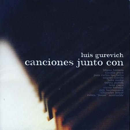 Canciones junto con (Luis Gurevich) [2008]
