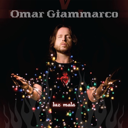 Luz mala (Omar Giammarco)