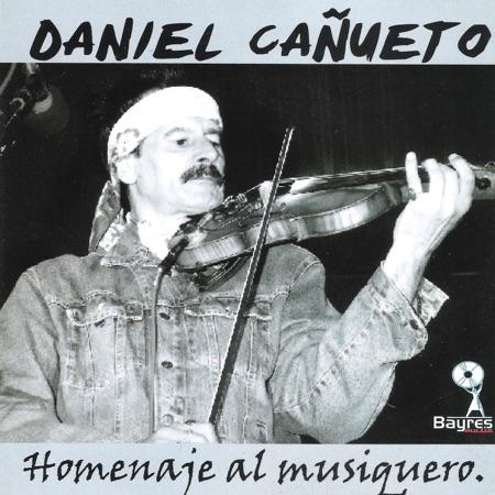 Homenaje al Musiquero (Daniel Cañueto)