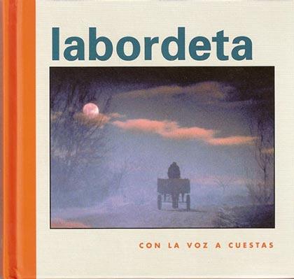 Con la voz a cuestas (José Antonio Labordeta)