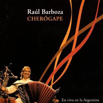 Cherógape (Raúl Barboza) [2003]