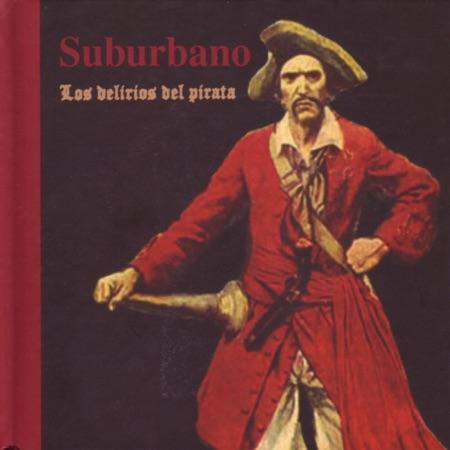 Los delirios del pirata (Suburbano) [2002]