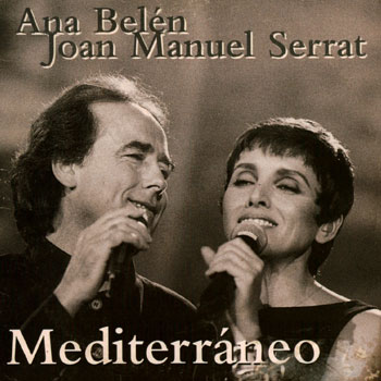 Mediterráneo (Ana Belén y Joan Manuel Serrat) [1994]