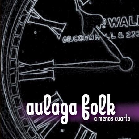 A menos cuarto (Aulaga Folk) [2011]