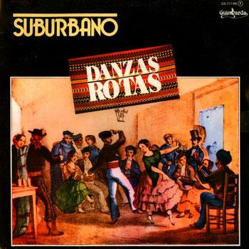Danzas rotas (Suburbano) [1982]